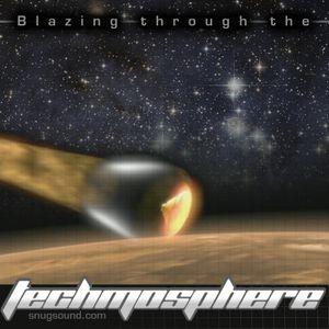 Snug - Blazing Through The Techmosphere - 2011 (Studio Mix)