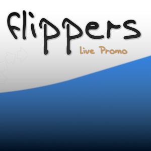 Flippers Live - Promo Set 13.10.2010
