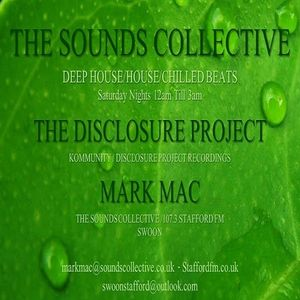 The Disclosure Proyect & Mark Mac  -  The Sounds Collective3 on 107.3 Stafford FM  - 13-May-2015