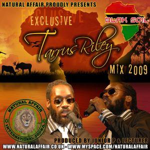NATURAL AFFAIR SOUND - EXCLUSIVE TARRUS RILEY MIXTAPE 2009