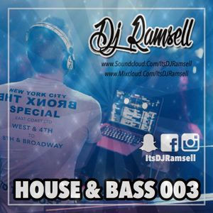 House & Bass 003 - ItsDJRamsell