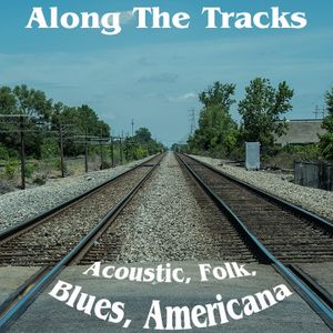 Along The Tracks Show 257