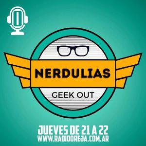 NERDULIAS - 009 - 08-06-2017 - JUEVES DE 21 A 22 POR WWW.RADIOOREJA.COM.AR