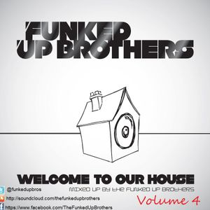 Welcome To Our House Vol 4