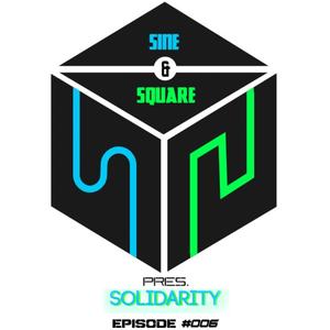 Sine & Square Pres. Solidarity #006