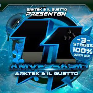 PROMO ANIVERSARIO 11 ARKTEK e IL GUETTO