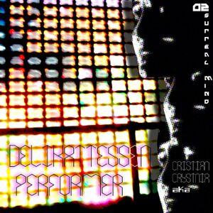 Cristian Crystnia aka Delikattessen Performer - 02 Surreal Mind
