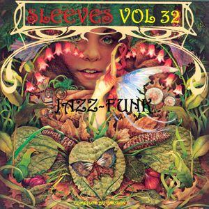 Sleeves Vol 32 Jazz-Funk