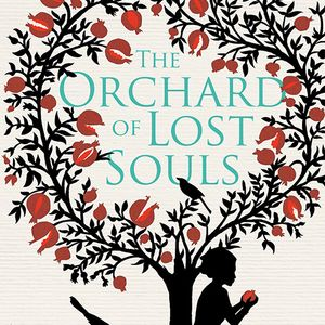The Orchard of Lost Souls - by Nadifa Mohammed