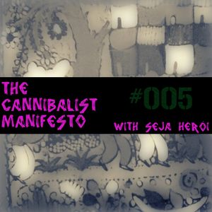 The Cannibalist Manifesto #5 (Back to Mexico)