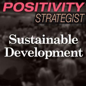 Innovation for Positive Sustainable Development, with Nadya Zhexembayeva - PS018