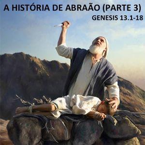 Série - A história de Abraão (Parte 3) - (Pr Daniel Dutra)