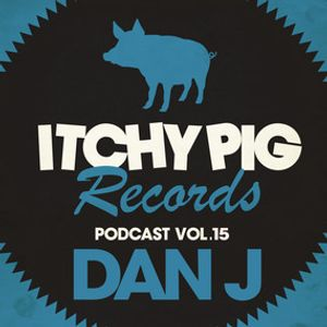 Dan J Itchy Pig Records podcast mix
