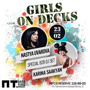 NASTYA UVAROVA B2B KARINA SAAKYAN | FRIDAY BAR LIVE | GIRLS ON DECKS / 23.02.2014