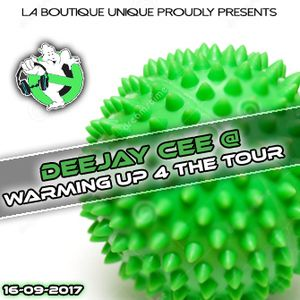 Deejay Cee @ Warming Up 4 The Tour 16-09-2017