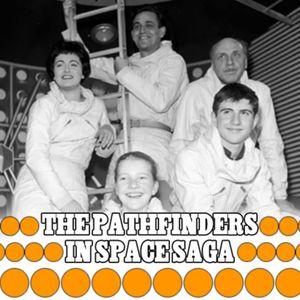 016 - The Pathfinders In Space Saga
