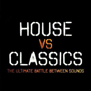 HOUSE vs. CLASSICS #10