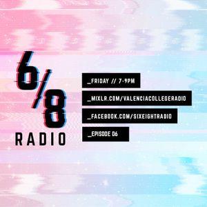 SIX/EIGHT RADIO (Episode 6)
