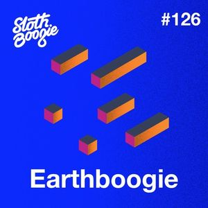 SlothBoogie Guestmix #126 - Earthboogie