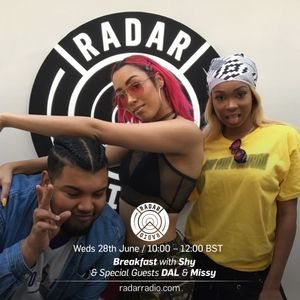 Breakfast w/ Shy & Special Guests DAL & Misi - 28th June 2017