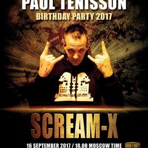 Scream-X - @ Paul Tenisson Birthday Party 2017