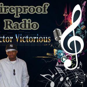 Fireproof Radio Episode 18 (Street Mix)