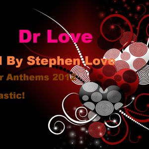 Dr Love Mixed By Stephen Love