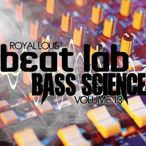 Bass Science - Beat Lab Radio Vol 13 - Exclusive Mix