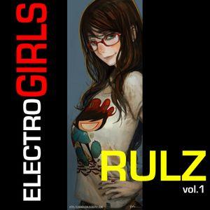 Le Siül - Electro Girls Rulz Vol. 1