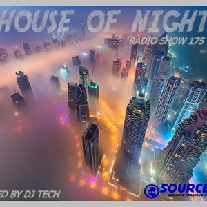 HOUSE OF NIGHT RADIO SHOW 175 MIXED BY DJ TECH 16-09-2017