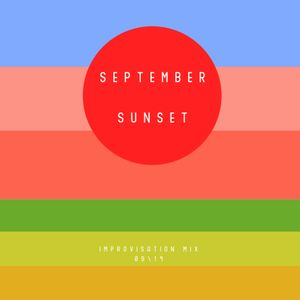September sunset  (improvisation mix)