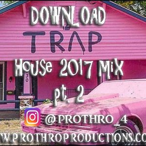 Trap House Mix Part 2