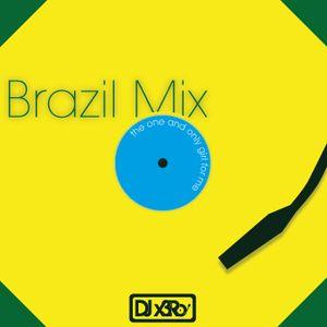 DJ x3Ro - Brazil Mix - 02-08-12
