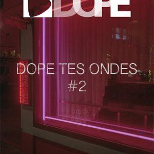 Dope Tes Ondes | Sélection de Novembre