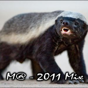 "Honey Badger Mix by KGB's Very own "" M@ """