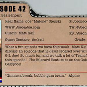 G.I. Joe Ep 42: Bazooka Saw a Sea Serpent w/ Matt Keil