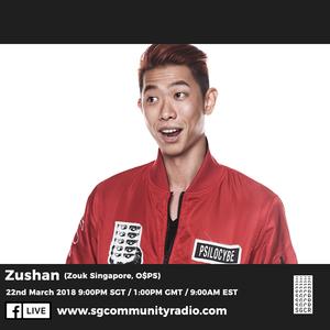 SGCR Radio Show #47 - 22.03.2018 Episode ft. Zushan (Zouk Singapore, O$P$)