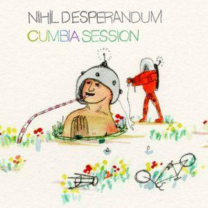 Nihil Desperandum (Cumbia Mixtape)