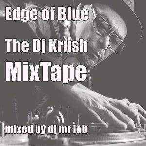 Edge of Blue - The Dj Krush Mixtape