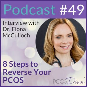 49 – 8 Steps to Reverse Your PCOS