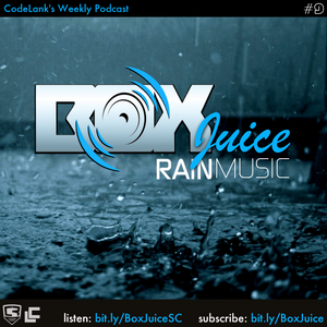 Boxjuice vol9 Rain Music by Code Red Sound | Mixcloud