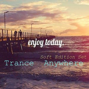 Trance Anywhere - 007 - Dream Team :* - Soft Edition Set