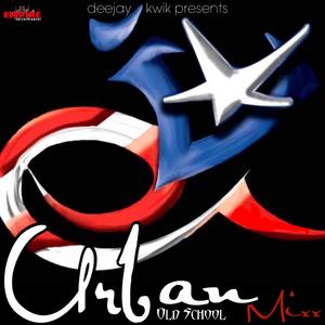 DJ KWIK - OLD SCHOOL URBAN MIXX