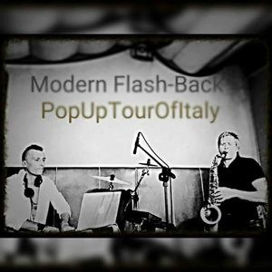 """PopUpTourOfItaly""ModernFlashBack""LiveDjSet SteveNorman&DjClaudioCicconeBros+Alessia Ciccone"