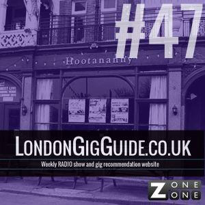 LondonGigGuide #47 - 07/04/14 - Your weekly, no nonsense, no bullshit guide to London gigs