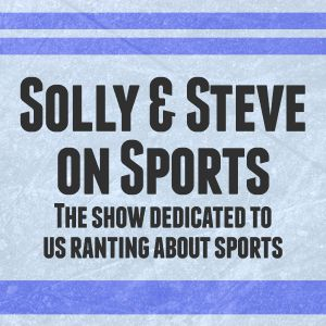 Solly & Steve on Sports #139
