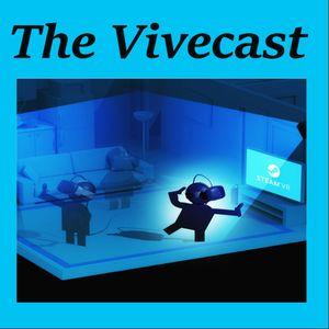 The Vivecast - Episode 1 - 6 15 16
