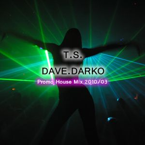 10.03.01 Promo House Mix - Dave.Darko