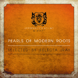 Pearls of Modern Roots by Uppressor's Sound