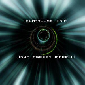 Tech-House Trip - John Darren Morelli